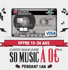 SoMusic par la Société Générale : Carte bancaire gratuite pendant 1 an et bien plus !