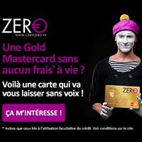 Carte Zéro : la nouvelle carte Gold MasterCard liée à un crédit renouvelable